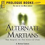 The Alternate Martians | A. Bertram Chandler