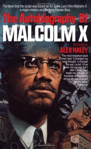 Books : The Autobiography of Malcolm X: As Told to Alex Haley by Malcolm X, Alex Haley, Attallah Shabazz (1987) Paperback