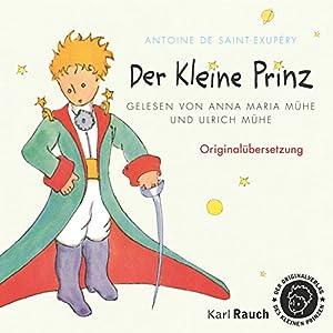 Der Kleine Prinz: Originalübersetzung Hörbuch
