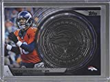 #10: Peyton Manning (Football Card) 2014 Topps - NFL Kickoff Coin Card #NFLKC-PM