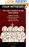 Four Witnesses: The Early Church in H...