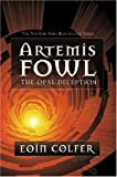 """The Opal Deception (Artemis Fowl (Mass Market))"" av Eoin Colfer"