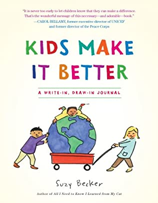 book cover of The Kids Make It Better Book
