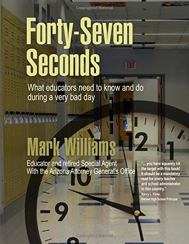 Read Online Forty-Seven Seconds: Educating the Educators in School Safety pdf