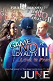 This Game Has No Loyalty III - Love Is Pain, FourShadough Publishing, 0982767927