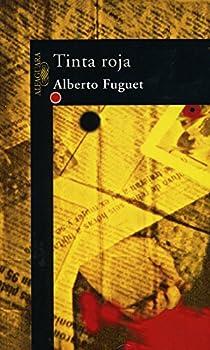 Tinta roja par Alberto Fuguet