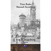 Der Mannwolf von Königsberg (German Edition)