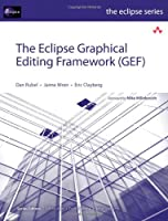 The Eclipse Graphical Editing Framework Front Cover