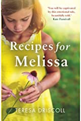 Recipes for Melissa: The heartbreaking story of a mother's goodbye to her daughter by Teresa Driscoll (2015-06-03) Paperback