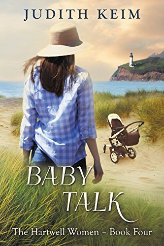 Baby Talk (The Hartwell Women Book 4)