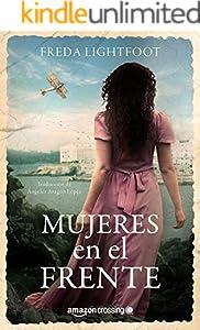 Mujeres en el frente (Spanish Edition)
