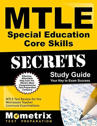 MTLE Special Education Core Skills Secrets Study Guide: MTLE Test Review for the Minnesota Teacher Licensure Examinations