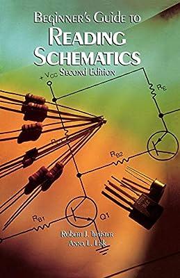 beginner's guide to reading schematics, second edition: robert j  traister,  anna l  lisk: 9780830676323: amazon com: books