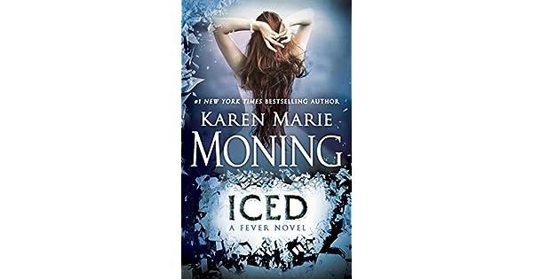 Iced fever series book 6 ebook karen marie moning amazon iced fever series book 6 ebook karen marie moning amazon kindle store fandeluxe Gallery