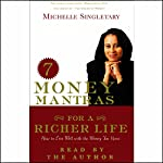 7 Money Mantras for a Richer Life: How to Live Well with the Money You Have | Michelle Singletary