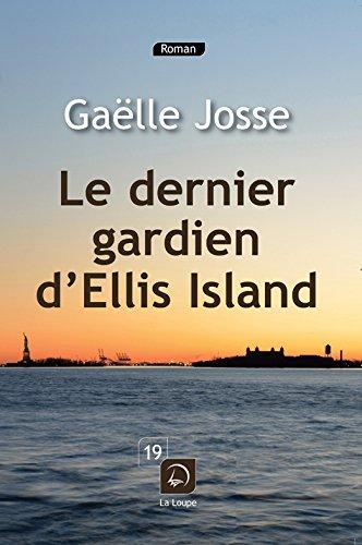 Le Dernier gardien d'Ellis Island