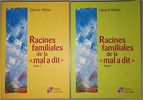 Amazon Fr Racines Familiales De La Mal A Dit Tome 1 Et 2