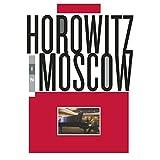 HOROWITZ;VLADIMIR 1986: HOROWITZ IN MOSC