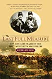 The Last Full Measure: The Life and Death of the