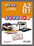img - for Preparacion al DELE Escolar: Libro del Alumno - A2 / B1 (Spanish Edition) book / textbook / text book