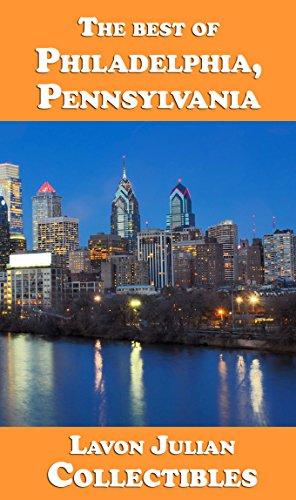 The best of Philadelphia, Pennsylvania (Lavon Julian