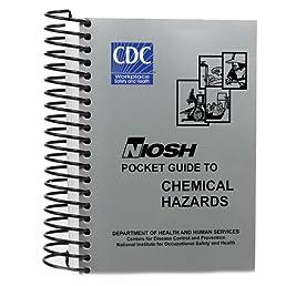 niosh pocket guide to chemical hazards september 2010 edition rh amazon com Safety Pocket Guide Cal OSHA Pocket Guide Cover