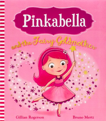 Pinkabella and the Fairy Goldmother