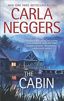 The Cabin (Carriage House) by [Neggers, Carla]