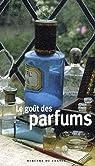 Le goût des parfums par Astier