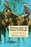 Holding Aloft the Banner of Ethiopia: Caribbean Radicalism in Early Twentieth Century America