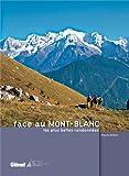 Les plus belles randonnées face au Mont-Blanc