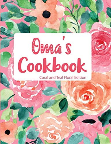 Oma's Cookbook Coral and Teal Floral Edition by Pickled Pepper Press