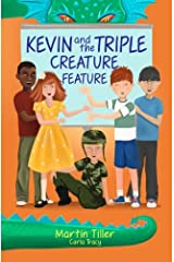 Kevin and the Triple Creature Feature (Kevin's Books) (Volume 3) Paperback