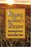 Reaping the Soul's Purpose, Patrick Fisher, 1424181550