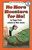 No More Monsters for Me!, Peggy Parish, 0812452747