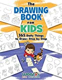 The Drawing Book for Kids: 365 Daily Things to
