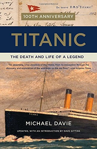 Titanic: The Death and Life of a Legend