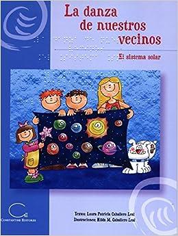 La danza de nuestros vecinos (Spanish) Paperback – 2015