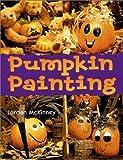 img - for Pumpkin Painting by Jordan McKinney (2002-08-01) book / textbook / text book