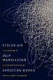 Stolen Air, Christian Wiman and Osip Mandelstam, 0062099426