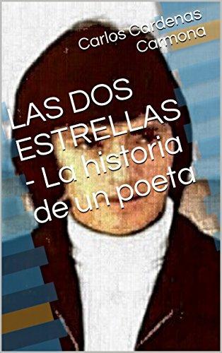Amazon com: LAS DOS ESTRELLAS - La historia de un poeta