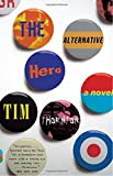 img - for The Alternative Hero (Vintage Contemporaries) book / textbook / text book