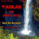 Tarzan: The Jungle Tales Hörbuch von Edgar Rice Burroughs Gesprochen von: David Sharp