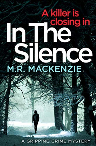 In the Silence: a gripping crime mystery