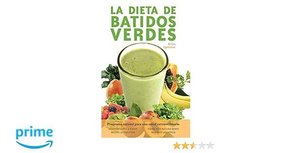 La Dieta De Batidos Verdes: El Programa para la Salud ...