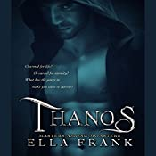 Thanos: Masters Among Monsters, Book 3 | Ella Frank