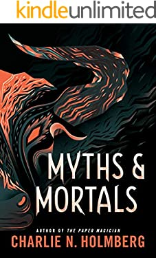 Myths and Mortals (Numina Book 2)