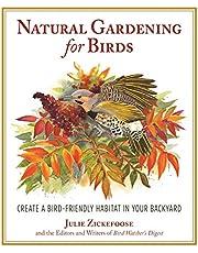 Natural Gardening for Birds: Create a Bird-Friendly Habitat in Your Backyard