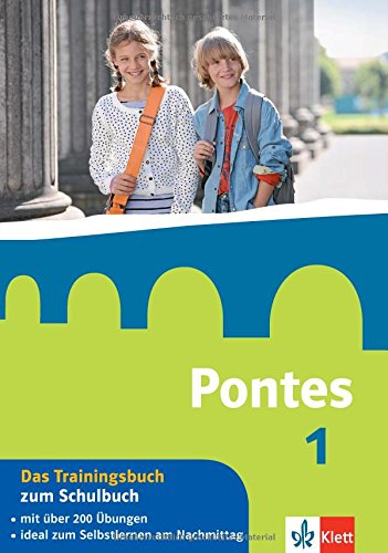 Pontes 1 - Das Trainingsbuch zum Schulbuch: 1. Lernjahr