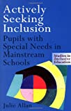 Actively Seeking Inclusion, Julie Allan, 0750707372